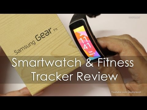 Samsung Gear Fit Review   Smartwatch & Activity Tracker