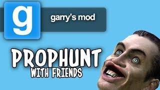 GMod: PropHunt w/ Friends :D