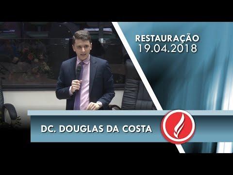 Noite da Restauração - Dc. Douglas da Costa - 19 04 2018