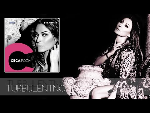 Ceca - Turbulentno - (Audio 2013) HD