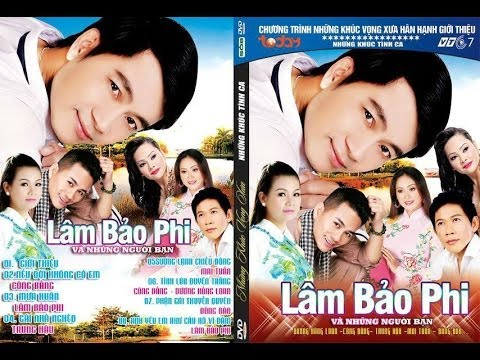 Singer Lam Bao Phi - Nhung khuc vong xua TodayTV VTC7 - So 8
