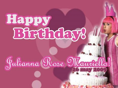 H-BDay Julianna Rose Mauriello (May 26-09)