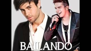 Bailando- Enrique Iglesias Feat. Luan Santana