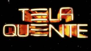PARTE FINAL / REDE GLOBO / TELA QUENTE / SEGUNDA-FEIRA