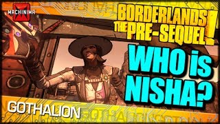 Borderlands The Pre-Sequel: Who Is Nisha?
