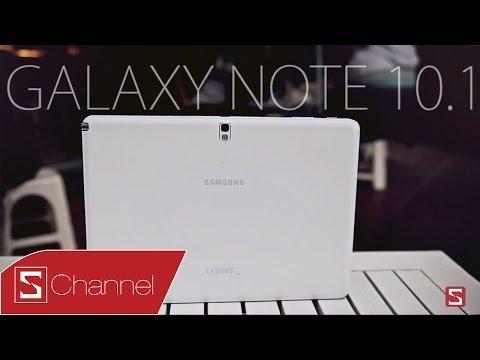 Đánh giá Galaxy Note 10.1 2014: Bước tiến mới của Samsung