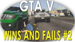 GTA V Funny Moments Epic Wins And Fails Montage Episode