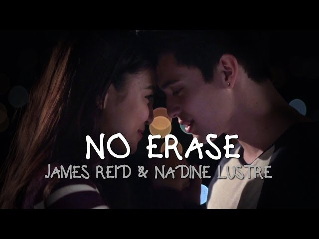 No Erase [Diary ng Panget The Movie OST behind-the-scenes] - James Reid & Nadine Lustre