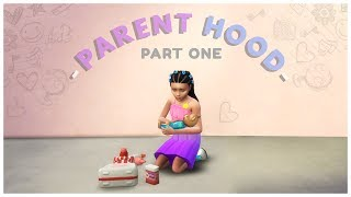 Let's Play The Sims 4 PARENTHOOD | Part 1
