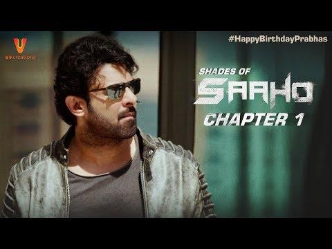 Saaho - Shades Of Saaho - Chapter 1 - Prabhas - Shraddha Kapoor - Abu Dhabi - #HappyBirthdayPrabhas