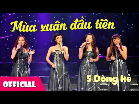 Mùa Xuân Đầu Tiên - Năm Dòng Kẻ [Official Audio]