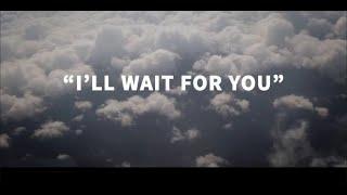 Jason Aldean - I'll Wait For You (Lyric Video)