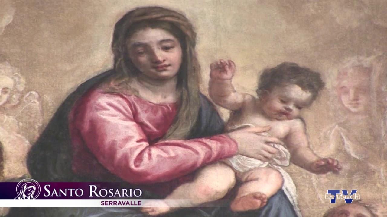 Santo Rosario - 17 maggio - Serravalle