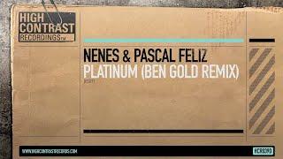 Nenes & Pascal Feliz - Platinum (Ben Gold Remix Edit) [High Contrast Records] view on youtube.com tube online.