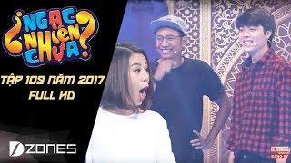 Ngạc Nhiên Chưa 2017 | Tập 109: Nam Thư Gục Ngã Trước Hot Boy Lương Huy FAP TV (01/11/2017)