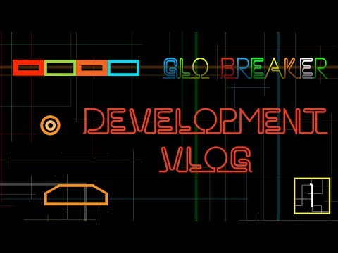 Glo Breaker Development Vlog 1 Using Cocos2d-x