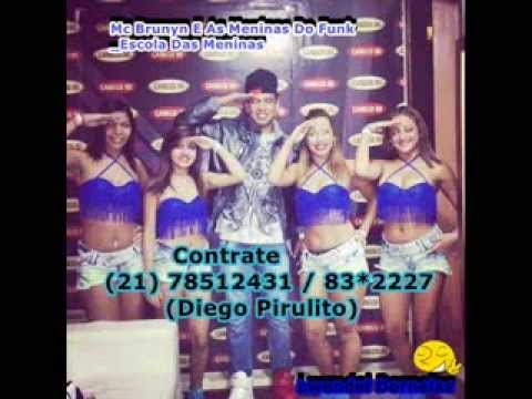 Mc Brunyn E As Meninas Do Funk_Escola Das Meninas (Dj Huguinho)
