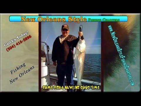 Louisiana Charter Fishing New Orleans Style