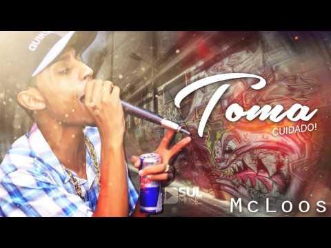 Mc Loos - Toma Cuidado (Dj Andy) Lançamento Oficial 2015