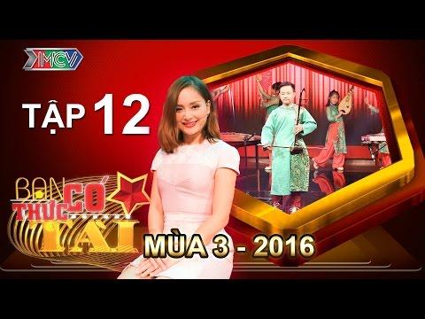 BẠN CÓ THỰC TÀI | Mùa 3 - Tập 12 | Lan Phương hồn siêu phách lạc vì band nhạc đẹp trai | 13/06/2016