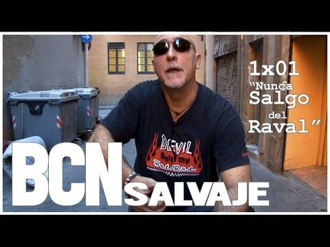 Barcelona Salvaje: 1×01 «Nunca Salgo del Raval»