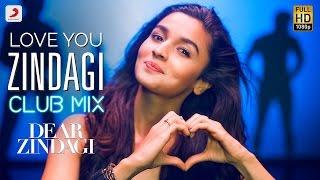 Zindagi Club Mix Alia Bhatt Dear Zindagi Video HD Download New Video HD