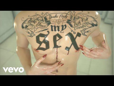 Brooke Candy ft. Pussy Riot, Mykki Blanco, MNDR - My Sex