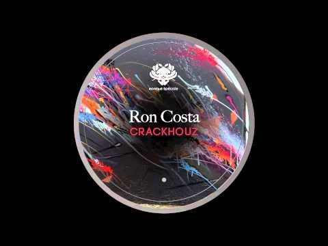 Ron Costa - Crackhouz (Original Mix) [Monique Speciale]