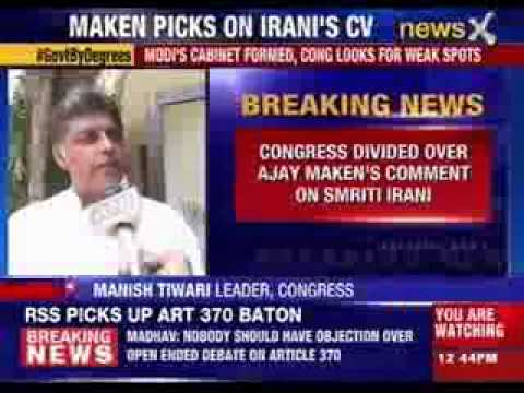 Manish Tewari distances party from Maken's comment on Smriti
