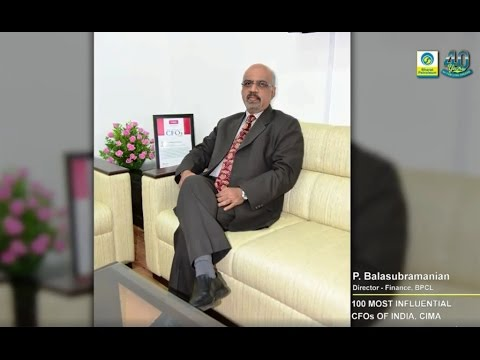 Mr. P Balasubramanian, BPCL Director (Finance)- among Most Influential CFOs in I