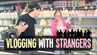 Vlogging With Strangers
