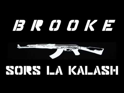 Brooke - Sort La Kalash ( Audio)