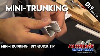 Mini-trunking Diy Quick Tip