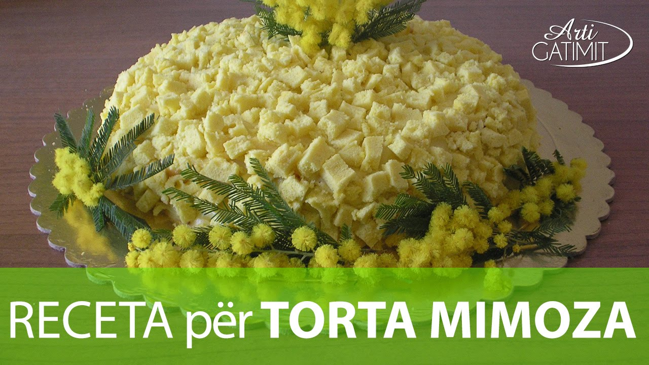 Torta Mimoza - Arti Gatimit - YouTube