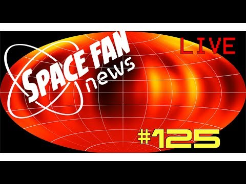 Space Fan News #125 Live!