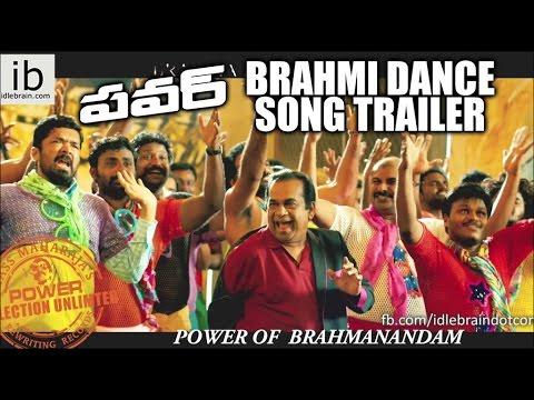 Power Movie Brahmi Dance Song Trailer