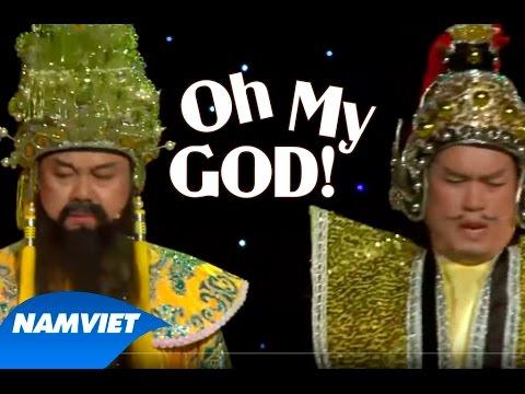 Tiểu Phẩm Hài Oh My God!! (Chí Tài, Hứa Minh Đạt, Nhật Cường)- LiveShow Nàng Tiên Ngổ Ngáo