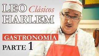 "Leo Harlem - Monólogo ""Gastronómico"" (Parte 1)"