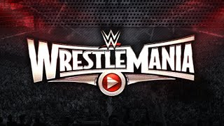 Wrestlemania 31 highlights