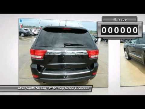 2012 Jeep Grand Cherokee At Mike Smith Nissan In Beaumont