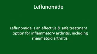 YouTube Video: Leflunomide for Rheumatoid Arthritis