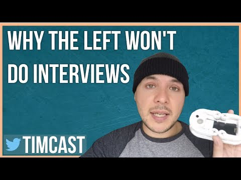 WHY THE LEFT WON'T DO INTERVIEWS
