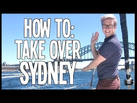 HOW TO: Take Over Sydney