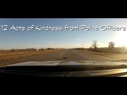 12 acts of kindness from police officers