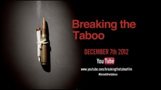Breaking The Taboo Trailer