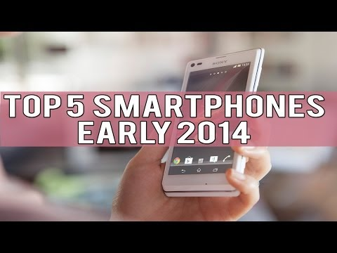 TOP 5 SMARTPHONES EARLY 2014 - EXPLAINED