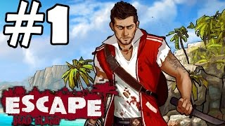Escape Dead Island Walkthrough Part 1 Gameplay Let's Play