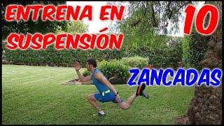 TRX | Vídeo-entrenamiento en suspensión (X): Zancadas
