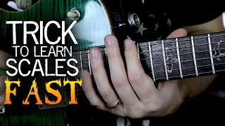 Trick to Learn Scales Fast