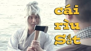 Cây Rìu Sắt (Hài Tục Tỉu 18+) 102 Productions - Phong Lê, Tấn Phúc, Phillip Đặng